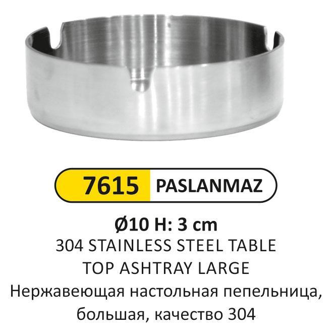 7615 PASLANMAZ ÇELİK KÜLLÜK H:10CM